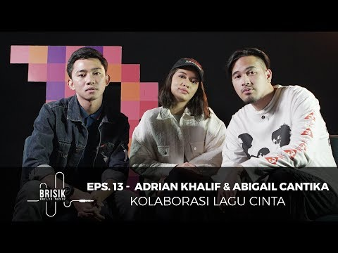BRISIK with Akbarry Eps. 13 - Adrian Khalif & Abigail Cantika - Take Care (LIVE)