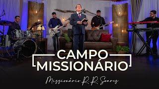 Missionário R. R. Soares – Campo missionário [ MUSIC SESSION ]
