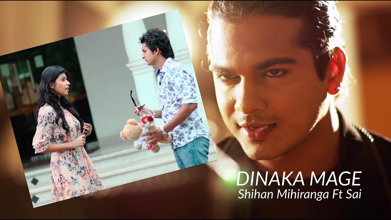 Dinaka Mage- Shihan Mihiranga Ft Sai
