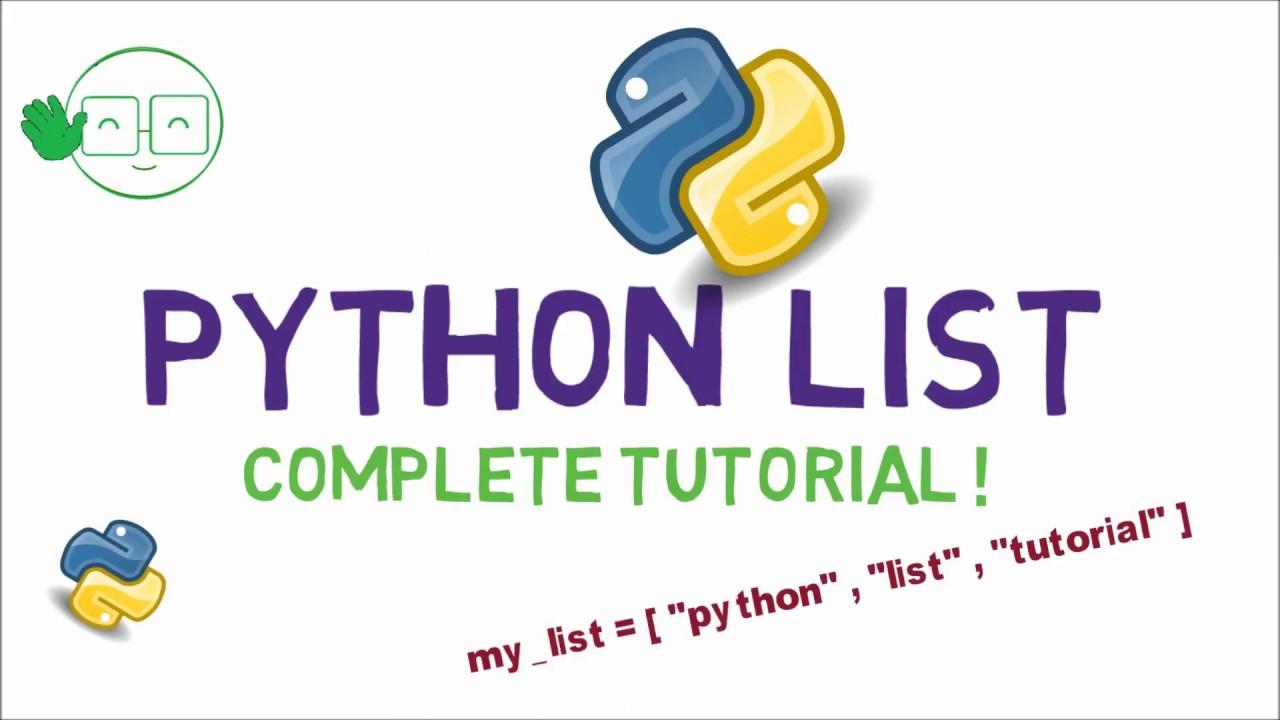 Python List: A Complete Tutorial [Video] - DZone Big Data