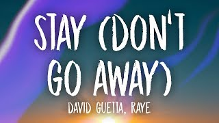 Zapętlaj David Guetta - Stay (Don't Go Away) (Lyrics) ft. RAYE | Unique Vibes