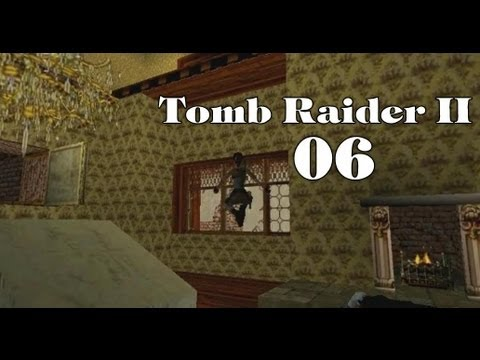 Let's Play Tomb Raider II #06 Level 3/2 Bartolis Versteck