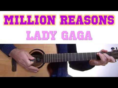 Million Reasons Guitar Tutorial - Lady Gaga Guitar Lesson - Easy Chords - Guitar Cover