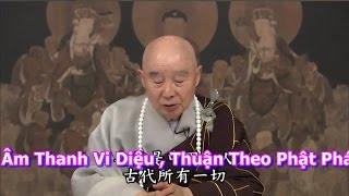 TĐ:2221- Âm Thanh Vi Diệu , Thuận Theo Phật Pháp