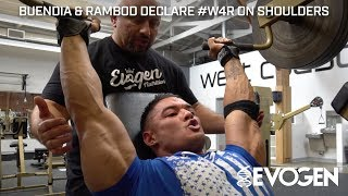 Buendia & Rambod Declare #W4R on Shoulders & Core 7 Weeks Out