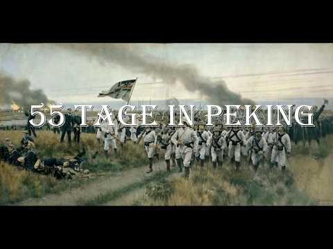 55 Tage in Peking / 55 Days at Peking  [colonial song][+ english translation]
