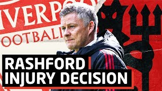 Rashford Injury Decision!   Liverpool vs Manchester United   Premier League Preview