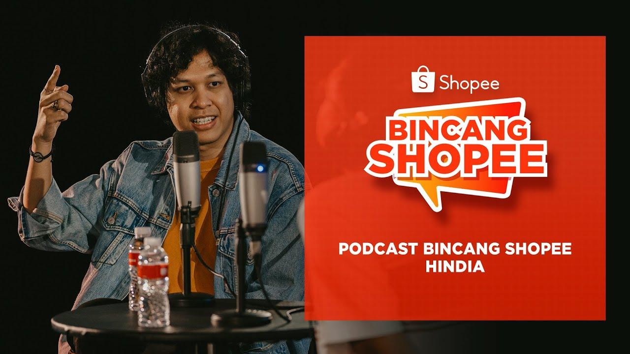 Pandemi Bikin Hindia Susah Buat Lagu Upbeat l Podcast Bincang Shopee