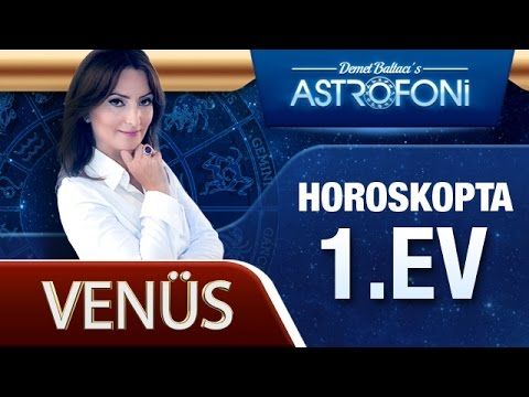 Venüs 1. Evde (Burçlarda)   Kenan Yasin ile Astroloji