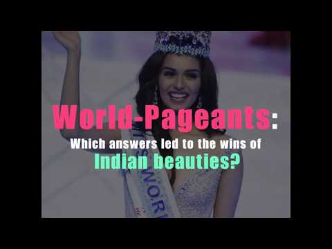 World-Pageants: Which answers led to the wins of Indian beauties?