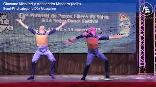 Semi-Final Dúo Masculino - Giacomo y Alessandro - 9º Mundial de Pasos Libres 2018