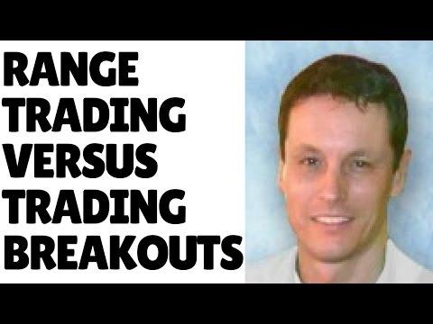 Range Trading versus Trading Breakouts
