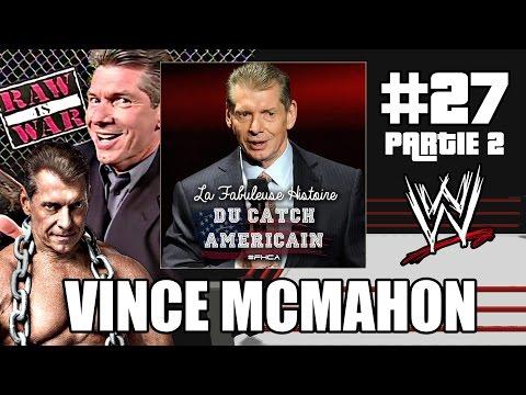 La Fabuleuse Histoire du Catch Américain - 027 Vince McMahon 2/2 [HD - FR]