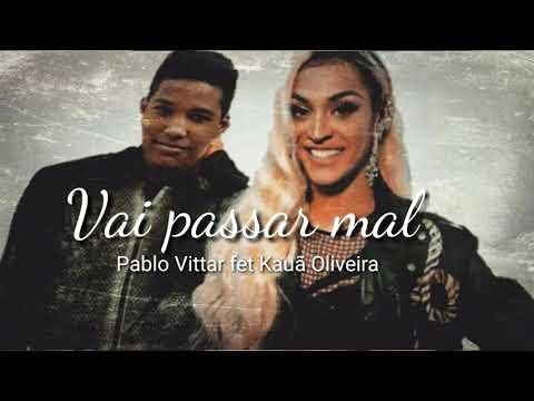 Dueto da música vai passar mal com a Pablo Vittar