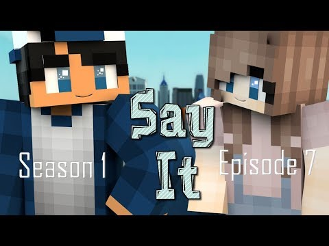 """Say It - """"Ships Ahoy"""" {Season 1 - Ep.7} - [Minecraft Roleplay] + BLOOPERS"""