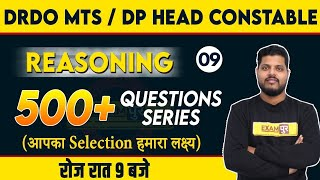 DRDO MTS / DP HEAD CONSTABLE || REASONING || By Avdhesh Sir || Class 09 || 500+ QUESTIONS SERIES