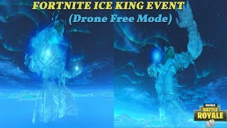Fortnite Ice King Live Event(Drone Free Camera Mode) | Best View of Event