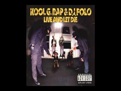 Kool G Rap & DJ Polo Live and Let Die Full Album