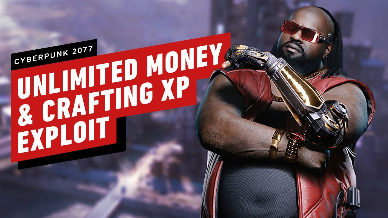 Cyberpunk 2077: Unlimited Money and Crafting XP Exploit