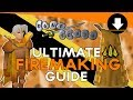 Old School Runescape - ULTIMATE Firemaking Guide 1-99
