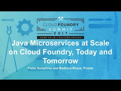 Java Microservices at Scale on Cloud Foundry, Today and Tomorrow