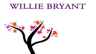 Willie Bryant - The right to love somebody