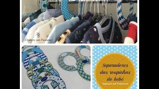 DIY- Como fazer separadores de roupas para organizar o armário do bebê Thumbnail