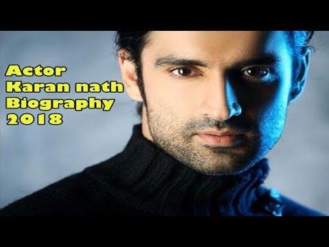 Actor Karan nath Biography 2018 | New Hindi Tips