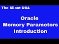 Oracle Memory Parameters Introduction