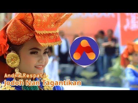 Andra Respati  - Jodoh Nan Tagantikan (No Copyright)