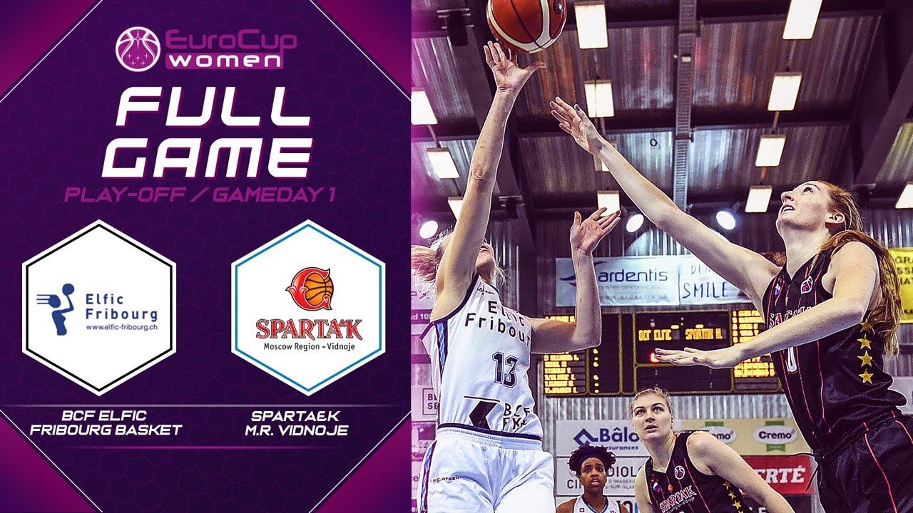 BCF Elfic Fribourg Basket v Sparta&k M.R. Vidnoje - Full Game - EuroCup Women 2019-20