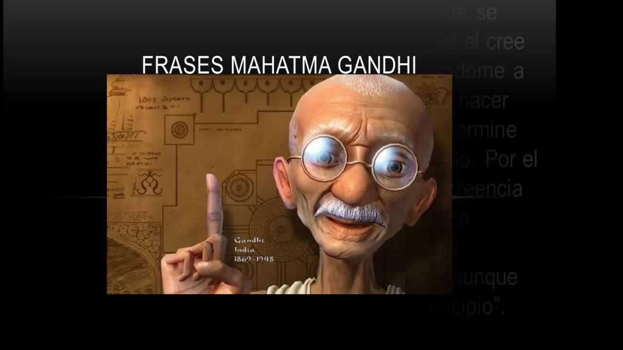 Frases Mahatma Gandhi By Superacion Y Motivacion
