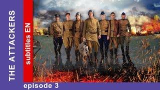 The Attackers - Episode 3. Russian TV Series. StarMedia. Military Drama. English Subtitles