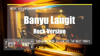 BANYU LANGIT ROCK COVER BY ESTELLYNT