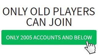 ONLY OLD PLAYERS CAN PLAY THIS ROBLOX GAME..