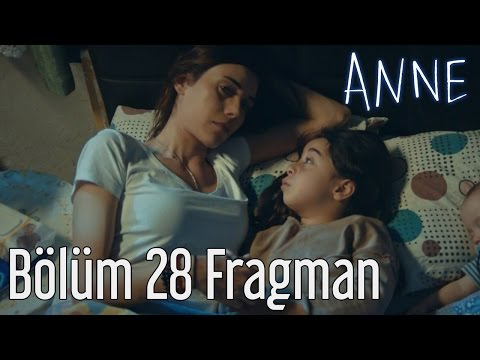 Anne 28. Bölüm Fragman