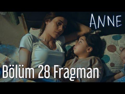 Anne 28.Bölüm Fragmanı
