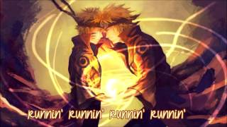Nightcore ➤ Runnin