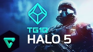 TG10 : Top 10 Reasons To Be Excited For Halo 5
