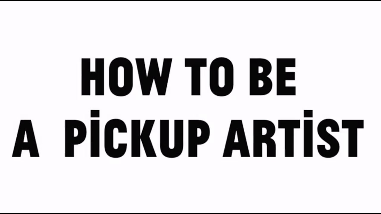 how to be a pua