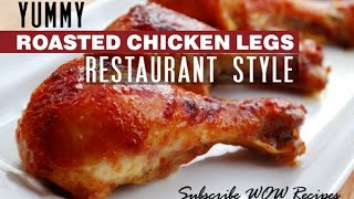 How to Cook Roasted Chicken Legs  Juicy Yummy Fried Chicken Recipes