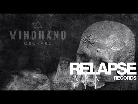 """WINDHAND - """"Orchard"""" (Official Track)"""