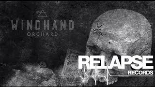 """WINDHAND – """"Orchard"""" (Official Track)"""