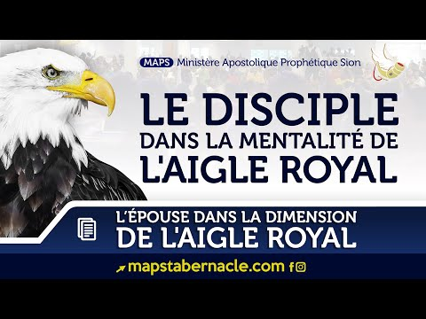 LE DISCIPLE DANS LA MENTALITÉ DE L'AIGLE ROYAL