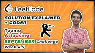 Teemo Attacking - LeetCode September Challenge Week 4.5