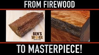 TURNING FIREWOOD INTO A MASTERPIECE
