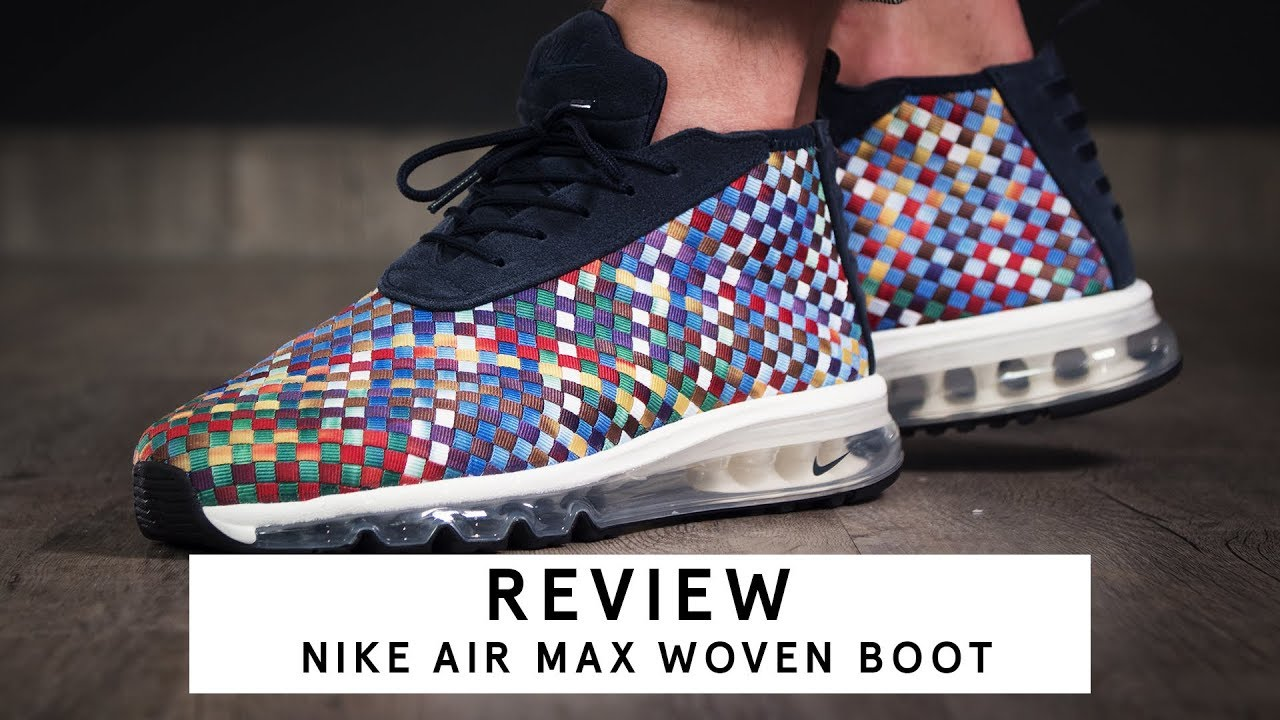 new concept eb037 0e023 Nike Air Max Woven Boot   Review