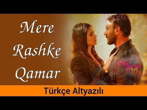 Mere Rashke Qamar - Türkçe Altyazılı | Baadshaho