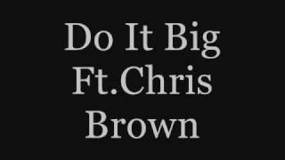Download Dre Dakidd Ft.Chris Brown*Do It Bigg*2010 MP3 song and Music Video