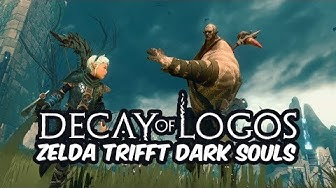 Decay of Logos - Zelda Art trifft Dark Souls 👑 [Deutsch/German][Gameplay]